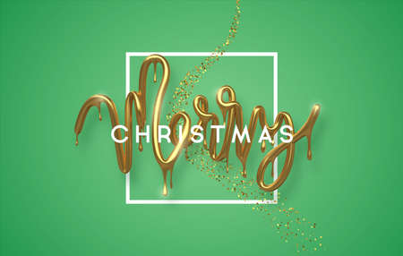 Merry Christmas greeting card, realistic 3d gold drip typography sign with luxury golden glitter on festive green background. Melted glossy metallic type for party invitation or celebration event. Ilustracja