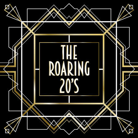The roaring 20s abstract background frame in vintage art deco style. Gold and black retro design with traditional geometric line decoration, text quote, ornate border.