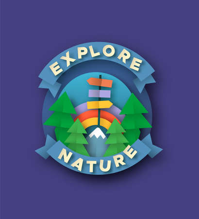 Explore nature quote label in 3d paper cut craft style. Outdoor travel illustration with papercut pine tree, mountain and rainbow sky. Colorful children summer camp or vacation adventure concept.