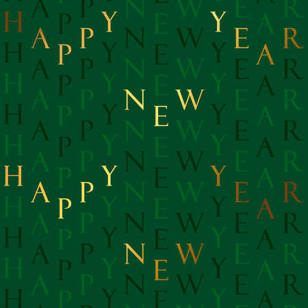 Happy New Year seamless pattern illustration. Vintage gold luxury text quote on green background for elegant party event or season's greetings. Golden typography wallpaper backdrop. Ilustracja