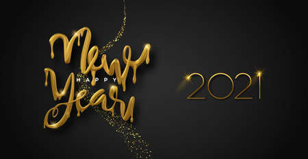 Happy New Year 2021 greeting card, realistic 3d gold drip typography sign with luxury golden glitter on black background. Melted glossy metallic type for party invitation or celebration event. Ilustracja