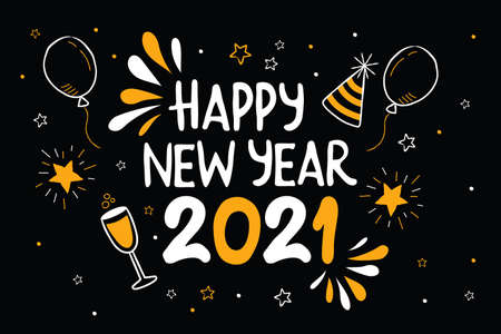 Happy New Year 2021 party greeting card. Hand drawn celebration cartoon doodle for holiday event. Includes gold star, balloon, champagne drink.