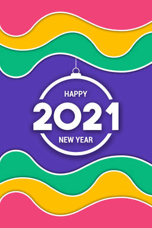 Happy New Year 2021 greeting card illustration. Colorful wave background, bauble ornament and calendar date number quote for fun holiday party event.