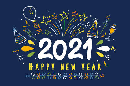 Happy New Year 2021 greeting card illustration. Colorful party doodle decoration. Includes firework explosion, balloon, cocktail drink.