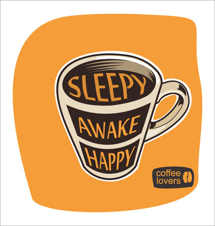 awake: Sleepy awake happy cup of coffee illustration