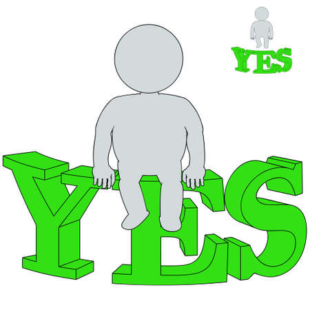 3d man sitting on the word  Yes  on a white background