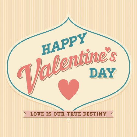 old style lettering: Happy Valentines Day Hand Lettering Typographical Vector Background in Vintage Retro Old Style Label
