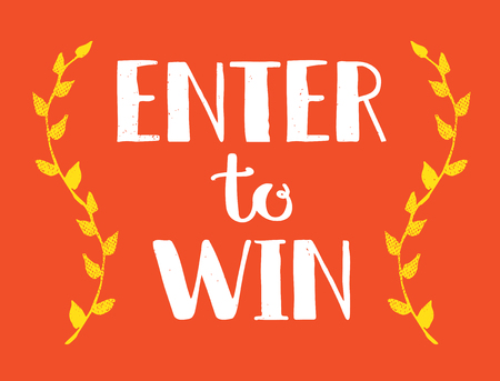 Enter to Win Vector Sign, Win Prize, Win in Lottery Illustration