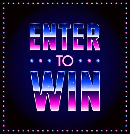 Enter to Win Vector Sign, Win Prize, Win in Lottery
