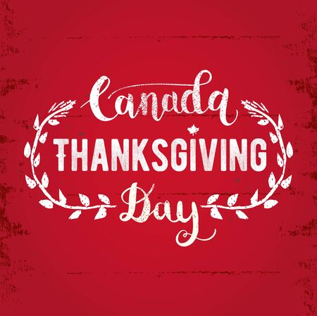 Canada Thanksgiving Day greeting card. Happy Thanksgiving Day lettering Text vector illustration.