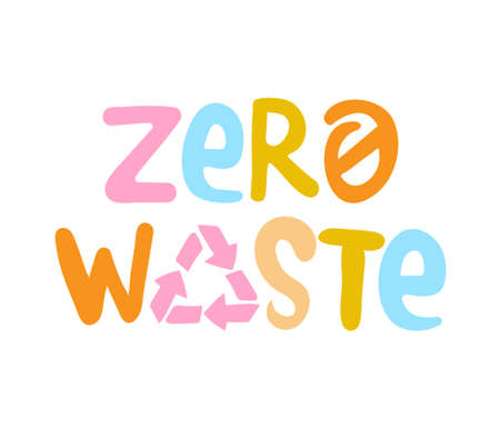 Zero waste Handwritten Sign with Colorful recycling sign isolated on white background. Zero landfill concept illustration in cartoon style. Vectores