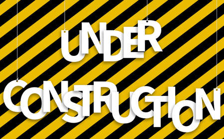 Under Construction text hanging on ropes on a yellow and black background: 3D illustration