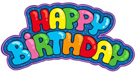 Feliz cumpleaños signo - ilustración.  Ilustración de vector