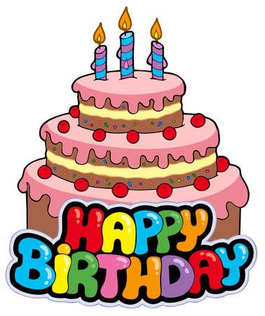happy birthday cake: Signo de feliz cumplea�os con pastel - ilustraci�n.