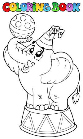 Coloring book with circus elephant - vector illustration. Stock Vector - 9353090