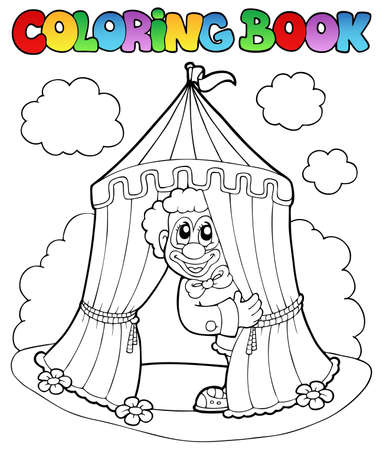 tent vector: Coloring book with clown and tent - vector illustration. Illustration