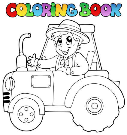 coloring book: Coloring book farmer on tractor - vector illustration