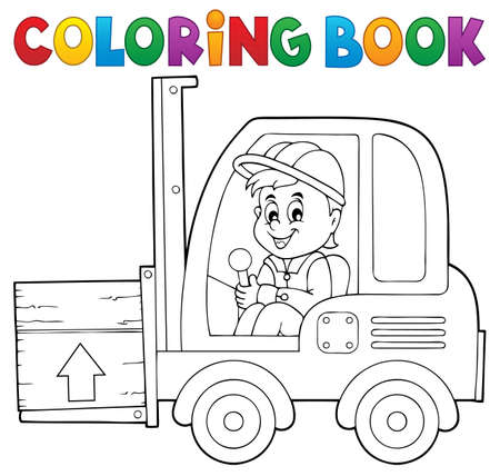 forklift driver: Coloring book fork lift truck theme 1 -   vector illustration.