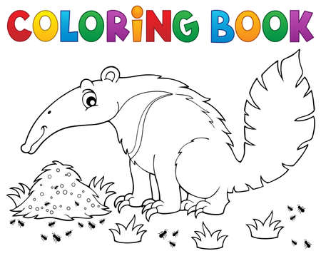 anthill: Coloring book anteater theme 1 -  vector illustration.
