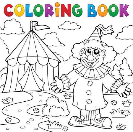 Coloring Book Clown Near Circus Vector Illustration. Royalty Free ...