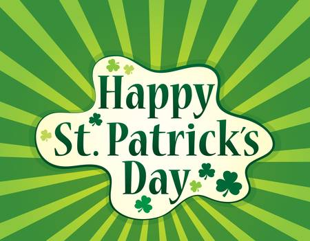 Happy St. Patricks Day theme with clover - vector illustration.