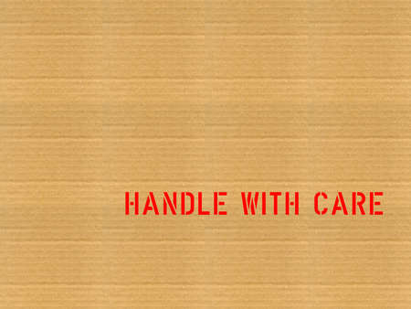 handle with care: Corrugated cardboard with handle with care label