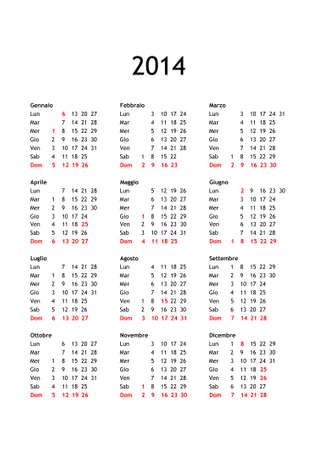 italia: Year 2014 calendar in Italian with national public holidays for Italy