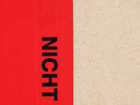 do not: German warning label Nicht meaning Do Not