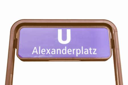 u bahn: Alexanderplatz U-Bahn (underground) sign isolated on white vintage