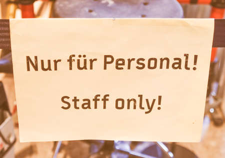 meaning: Nur fuer personal meaning Staff only sign vintage