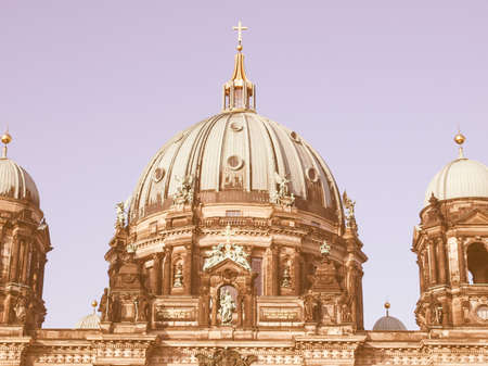 dom: Berliner Dom cathedral church in Berlin, Germany vintage