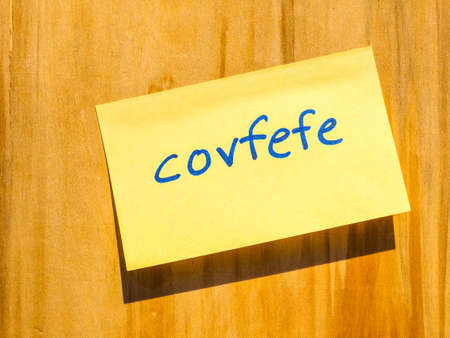 invented: WASHINGTON, USA - CIRCA MAY 2017: Covfefe, a new word invented by President Donald Trump in a Tweet typo, probably meaning coverage, hdr