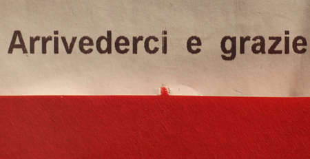 arrivederci e grazie (meaning see you again and thank you) written on Italian supermarket receipt