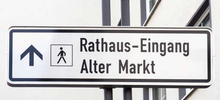 Rathaus Eingang (meaning Town Hall Entrance), Alter Markt (meaning Old Market) sign in Koeln, Germany
