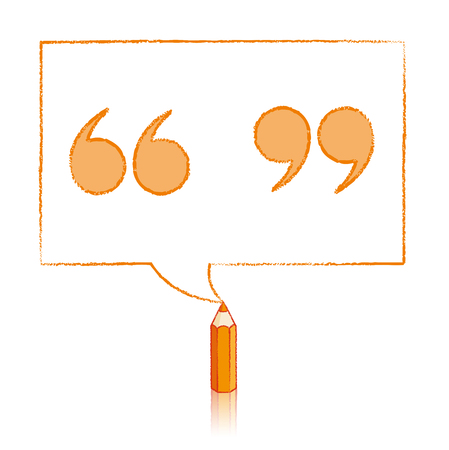 speech marks: Orange Pencil with Reflection Drawing Tinted Quotation Marks in Rectangular Speech Bubble on White Background