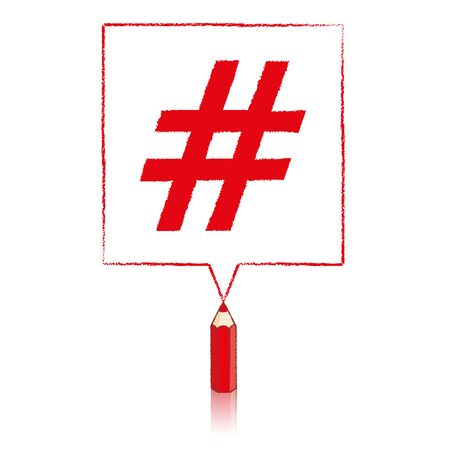 tweet balloon: Red Pencil with Reflection Drawing Hashtag in Square Speech Bubble on White Background