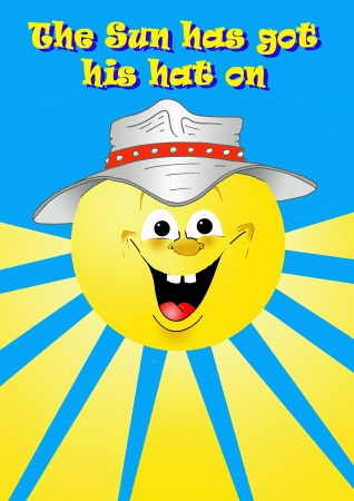 got: The Sun has got his hat on