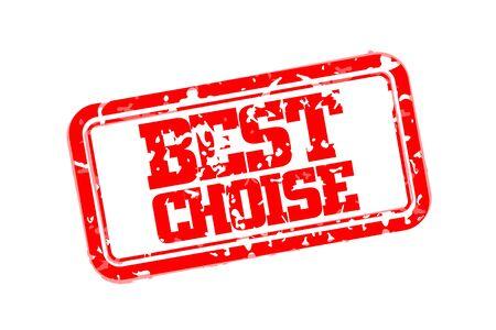 choise: Best choise rubber stamp vector illustration