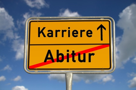 ortsschild: German road sign graduation and career with blue sky and white clouds