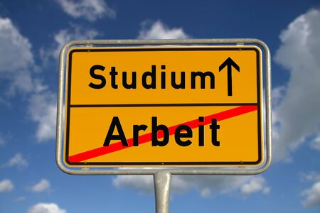 collegian: German road sign work and study with blue sky and white clouds