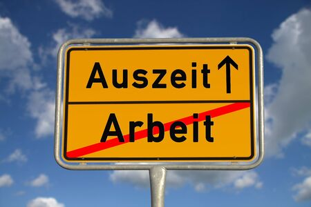 auszeit: German road sign work and time-out with blue sky and white clouds