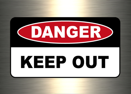 Danger, warning sign, keep out symbol. Illustration
