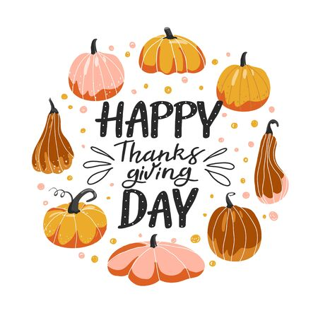 Typography composition for Thanksgiving Day. Various shape of pumpkins and lettering. Design for greetings card, banner, poster, sticker, etc. Vector illustration on white background. Ilustrace