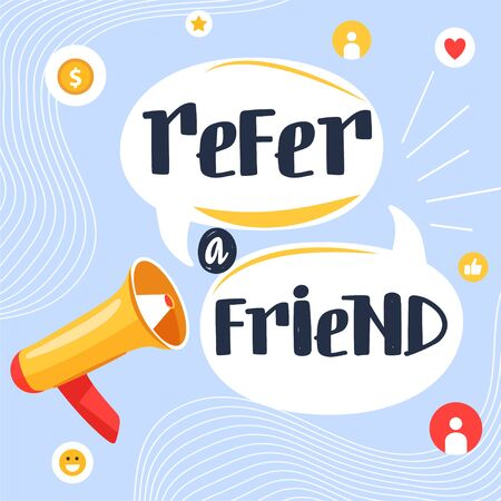 "Referral program concept. Megaphone with inscription on speech bubble ""refer a friend"". Loudspeaker. Social communication, loyalty program, social media marketing for friends. Vector. Ilustração"