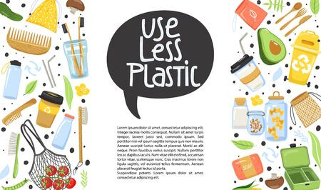 "Zero waste concept. Set of various eco objects. Eco lifestyle. Banner design template. Stylish typography slogan design ""use less plastic"" sign. Vector."