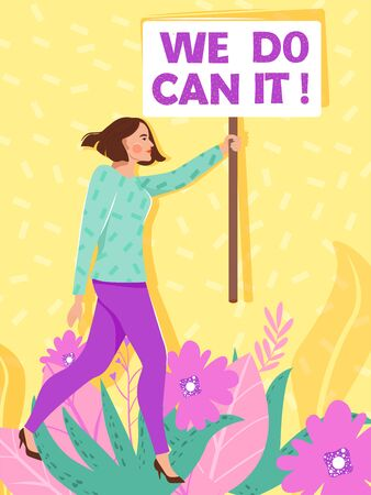 Feminism, girl power concept. Cute girl protesting and vindicating their rights with nameplates. Women empowerment. Inscription We can do it. Vector illustration. Ilustração