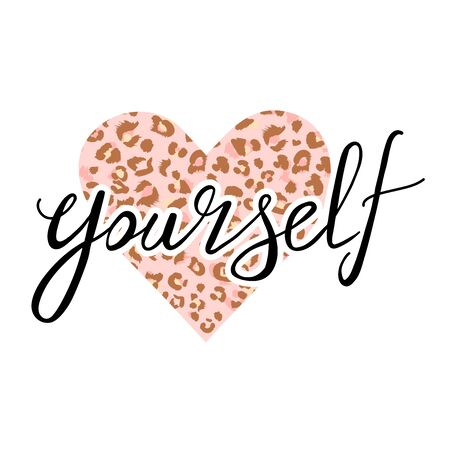 """Fashion t-shirt print with slogan and leopard heart. Trendy typography slogan design """"love yourself"""" sign. Vector hand drawn illustration on white background."""