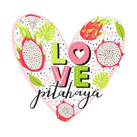 Set of dragon fruit, tropical leaves and trendy lettering. Stylish typography slogan design Pitahaya love sign. Heart shape composition. Design for t shirts, stickers, posters, cards etc. Vector illustration on white background. Illustration
