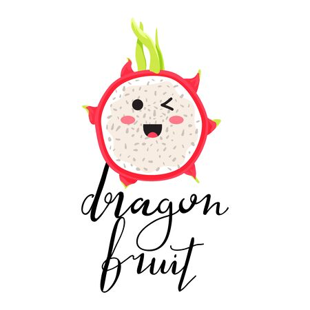 Cartoon cute dragon fruit character in kawaii style. Stylish typography slogan design dragon fruit sign. Design for t shirts, stickers, posters, cards etc. Vector illustration on white background.
