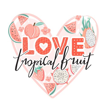 Set of dragon fruit, watermelon, strawberry, peach, flower and trendy lettering. Stylish typography slogan design Love tropical fruit sign. Heart shape composition. Design for t shirts, stickers, posters, cards etc. Vector illustration on white background.